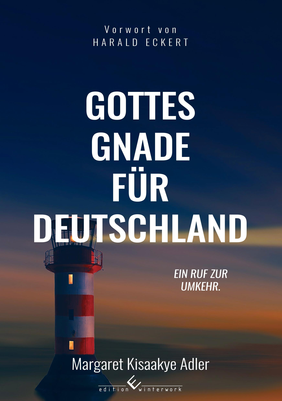 Gottes Gnade für Deutschland